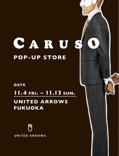 <CARUSO(カルーゾ)>POP-UP STORE
