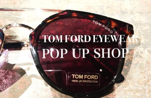 TOM FORD EYEWEAR POP-SHOP OPEN!!