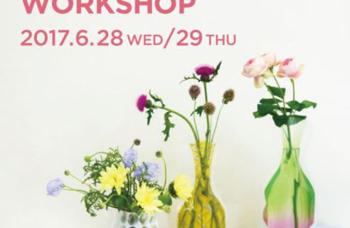 【WORK SHOP】[6/28.29] ハーブと初夏のお花の投げ入れ ワークショップ