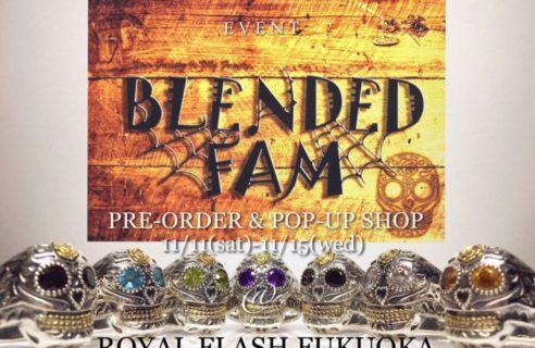 【BLENDED FAM】PRE-ORDER & POP-UP SHOP