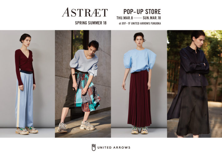 ASTRAET POP UP STORE  at UNITED ARROWS