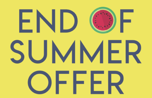 END OF SUMMER OFFER