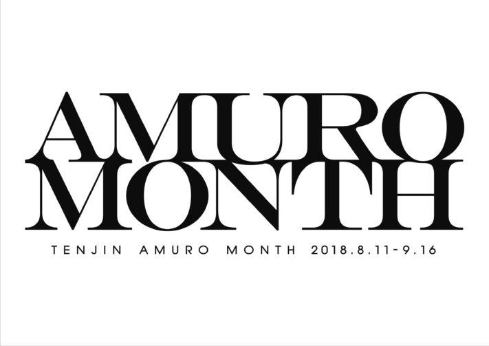 TENJIN AMURO MONTH !