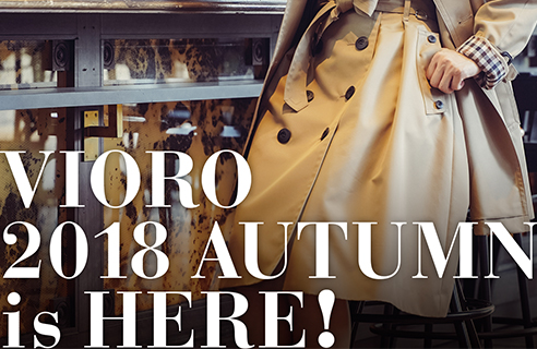 VIORO 2018 AUTUMN is HERE!