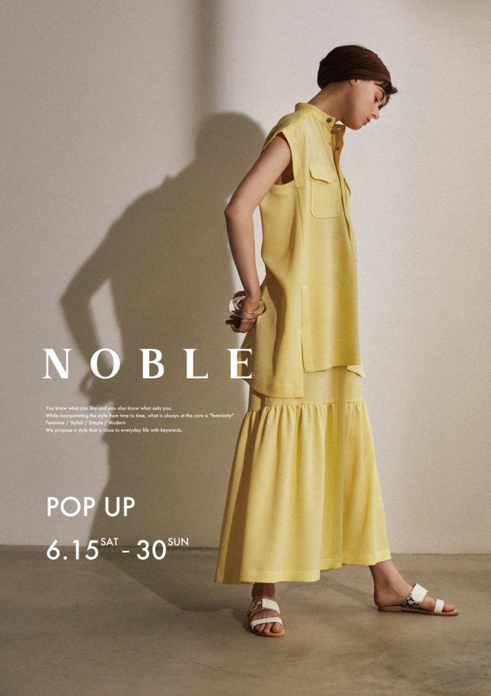 本日よりSTART!!~NOBLE POP UP STORE~