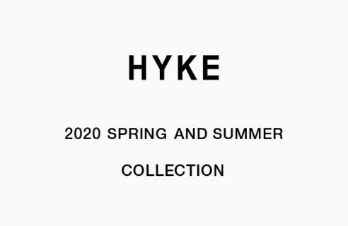 HYKE2020春夏コレクション開催!