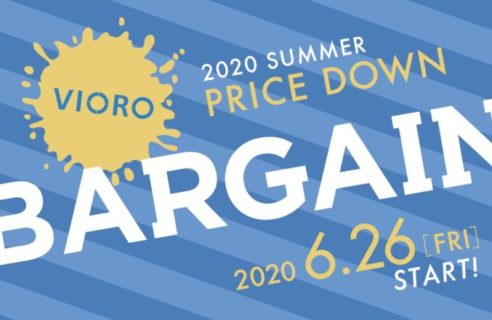 2020/6/26(Fri.) VIORO BARGAINスタート!