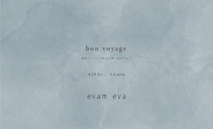 【evam eva   /  bon voyage】